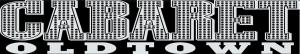Cabaret Oldtown Banner