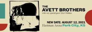 The Avett Brothers With Special Guest, Tyler Childers @ Hartman Arena