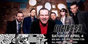 Electric Six at Wave @ Wave