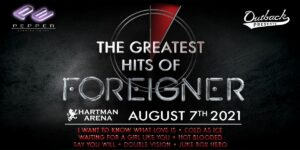 THE GREATEST HITS OF FOREIGNER @ Hartman Arena