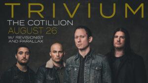 TRIVIUM @ Cotillion